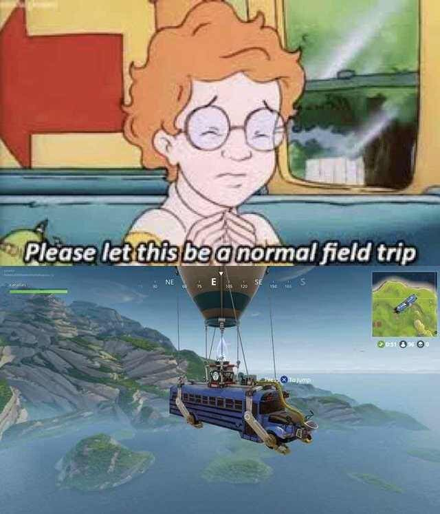 Magic School Bus meme about normal field trip in Fortnite