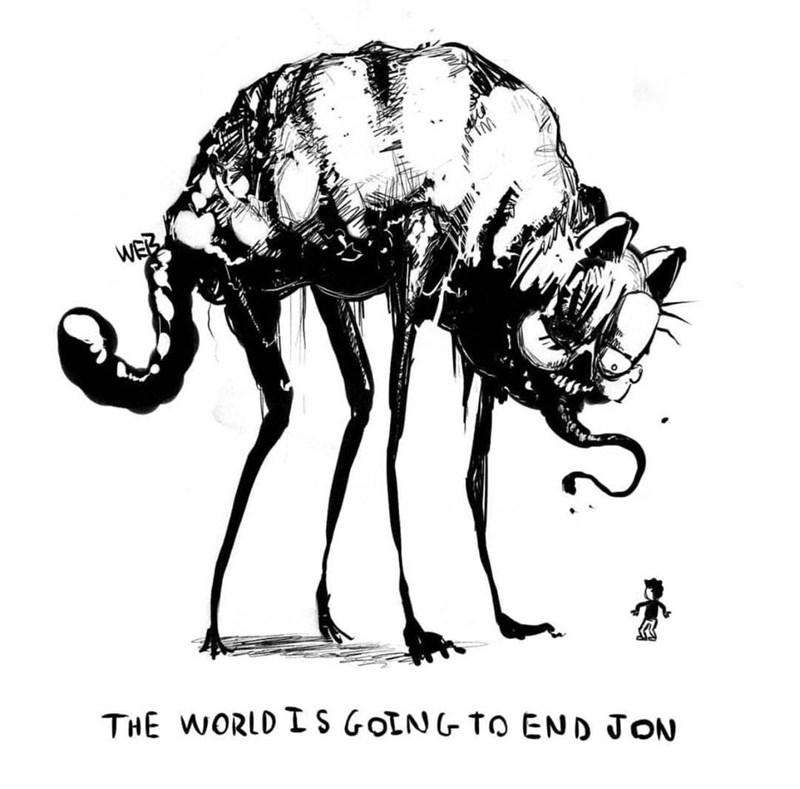 creepy garfield - Wildlife - TM WEB THE WORLD IS GOING TO END JON