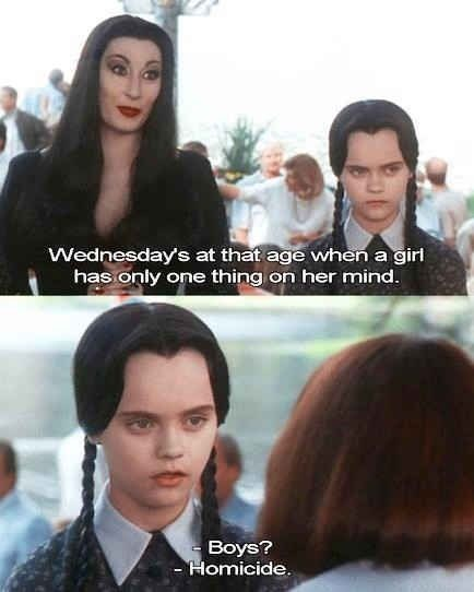 Hair - Wednesday's at that age when a girl has only one thing on her mind. Boys? - Homicide