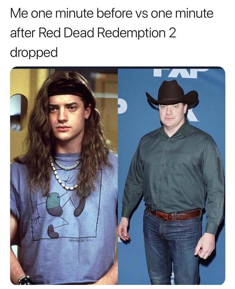 meme about Red Dead Redemption 2 with picture of Brendan Fraser wearing cowboy hat