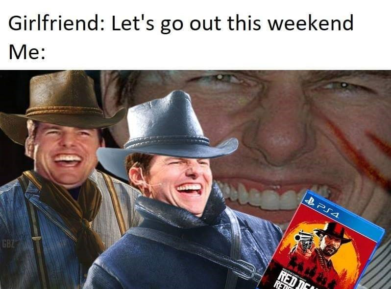 Red Dead Redemption meme with picture of Tom Cruise laughing wearing cowboy hat