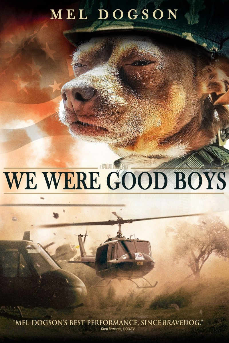 We Were Soldiers parody movie poster with dogs being good boys
