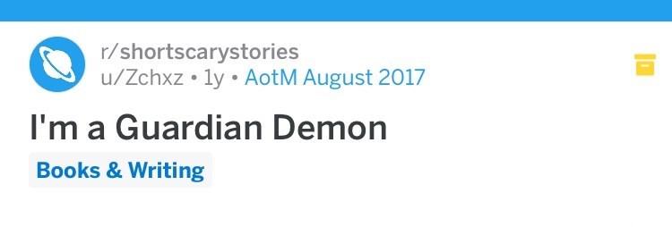 Text - r/shortscarystories u/Zchxz ly AotM August 2017 I'm a Guardian Demon Books & Writing