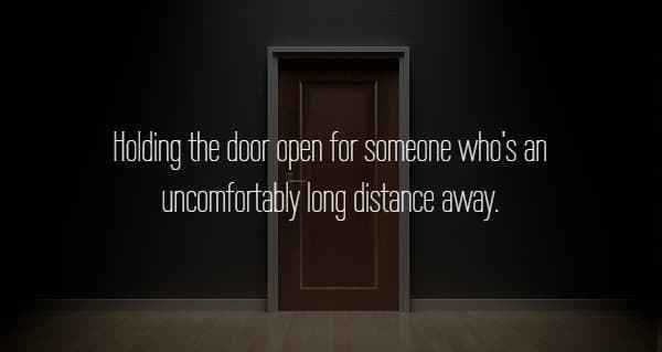 text about holding door for someone who's a long distance away over picture of door