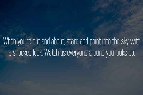 text about staring and pointing at the sky with a shocked look over picture of sky