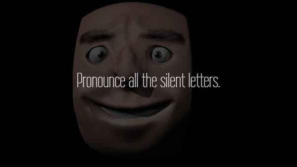 text about pronouncing all the silent letters over picture of human mask making funny face