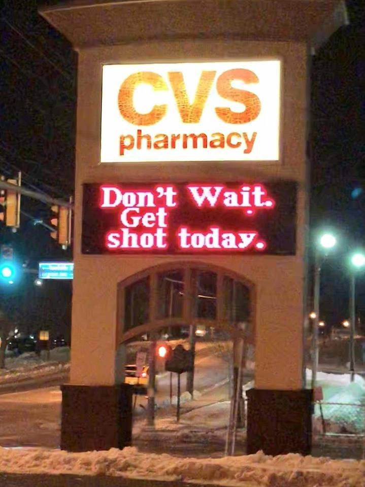 CVS pharmacy sign about getting shot today