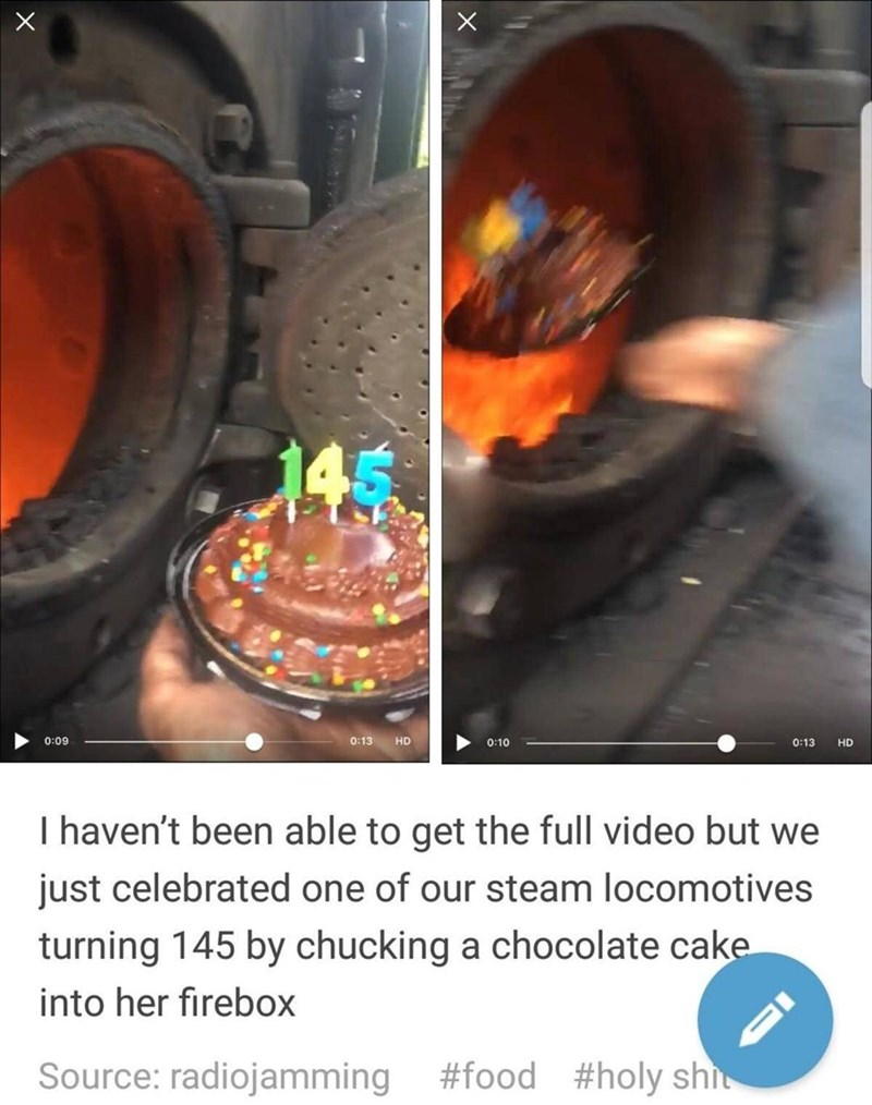 Tumblr post about celebrating birthday of steam locomotive by throwing cake in firebox