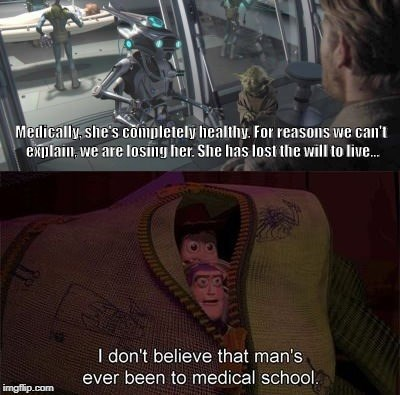 meme about Padme dying in Star Wars with reaction from Toy Story about doctor not being to medical school