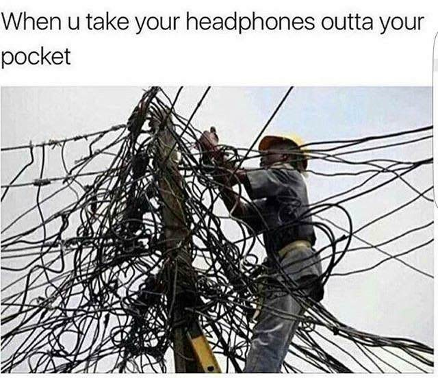 """picture of lots of electric cables captioned """"when you take your headphones outta your pocket"""""""