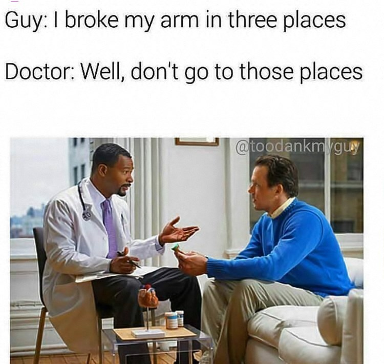 pun about breaking arm in three places with picture of man speaking to doctor