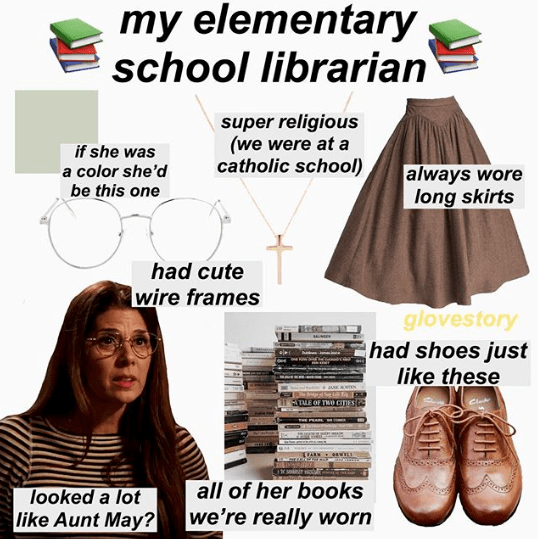 """My elementary school librarian"" starter pack"