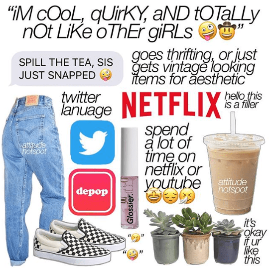 """I'm cool, quirky and not like other girls"" starter pack with mom jeans, Vans shoes and succulents"