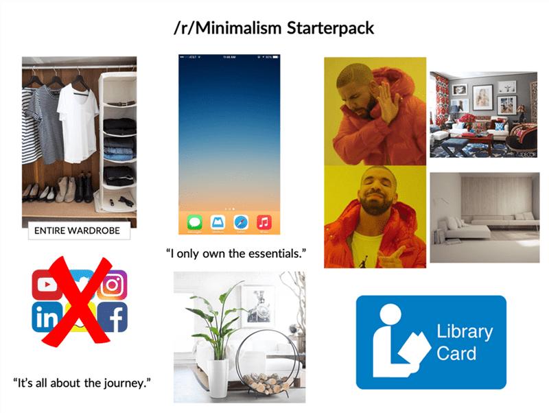 """Reddit minimalism"" starter pack"