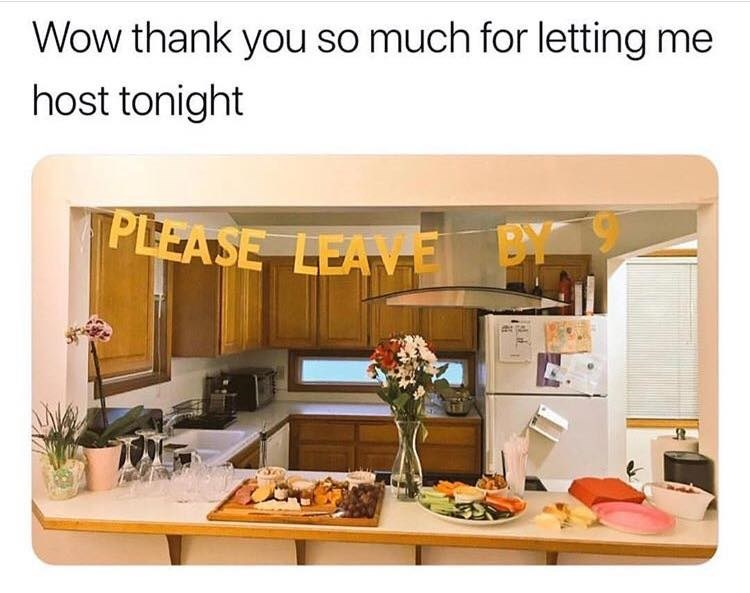 Property - Wow thank you so much for letting me host tonight PLEASE LEAV BY