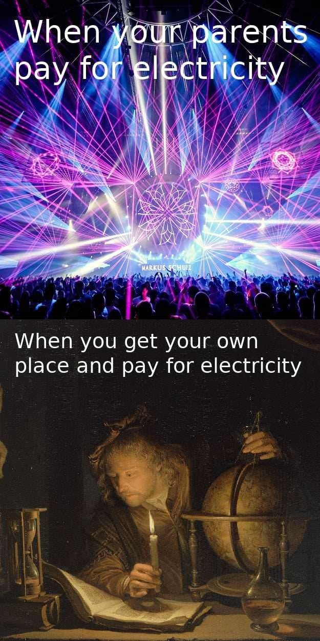 funny meme of how it is when parents pay for the electricity vs when you pay your own bills