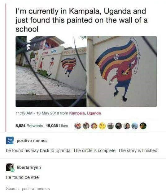Found Da Wae meme of someone in Kampala Uganda that found a Ugandan Knuckles showing the way with a flag painted on a mural of a school