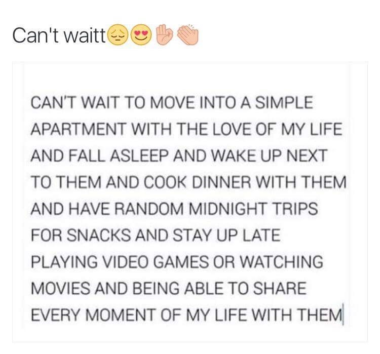 post about moving into an apartment with the love of your life and sharing every moment with them