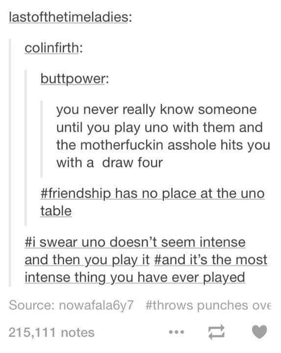 Tumblr thread about Uno being an intense game and testing friendships