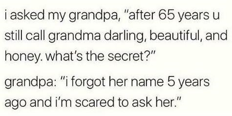 meme about grandpa calling grandma by pet names because he forgot her actual name