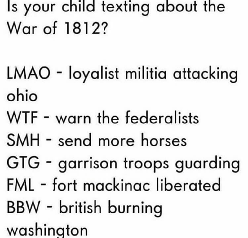 is your child texting meme about war of 1812