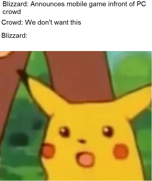 surprised Pikachu meme about crowd not wanting new Blizzard mobile game