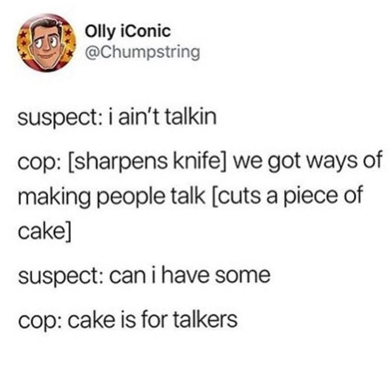 Funny meme about cake making people talk.