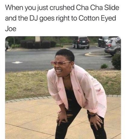 squinting woman meme about 90s party with Cha Cha Slide and Cotton Eyed Joe