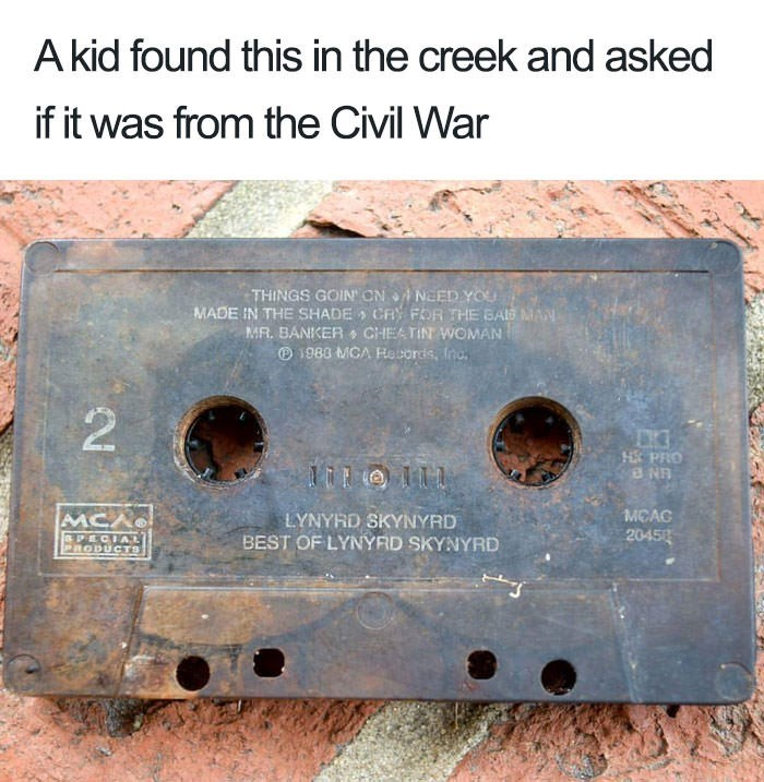 meme about kid finding cassette tape and thinking it's from the Civil War