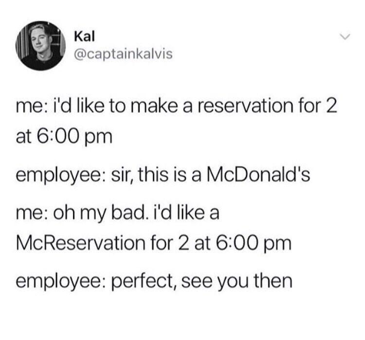 Tweet about making reservation at McDonald's by asking for McReservation