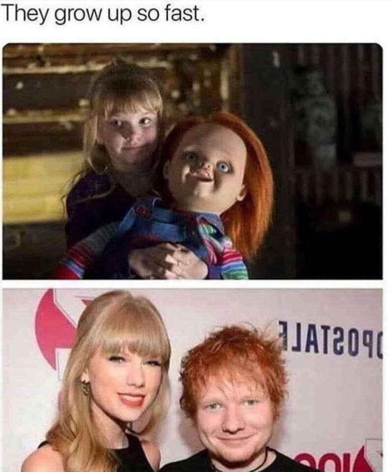 meme about Taylor Swift and Ed Sheeran being the adult version of the Chucky movie characters