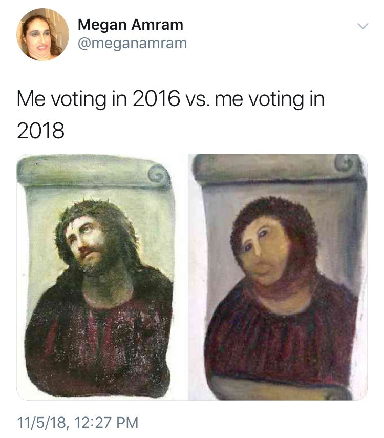 meme about voting in 2016 vs in 2018 with picture of Jesus next to botched Jesus