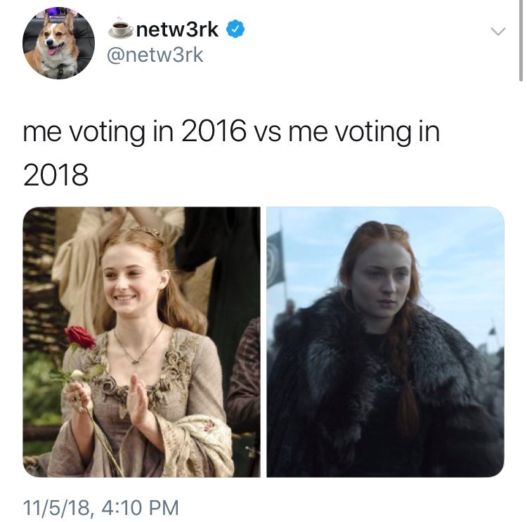 voting in 2016 vs voting in 2018 meme with pictures of Sansa Stark smiling vs looking serious