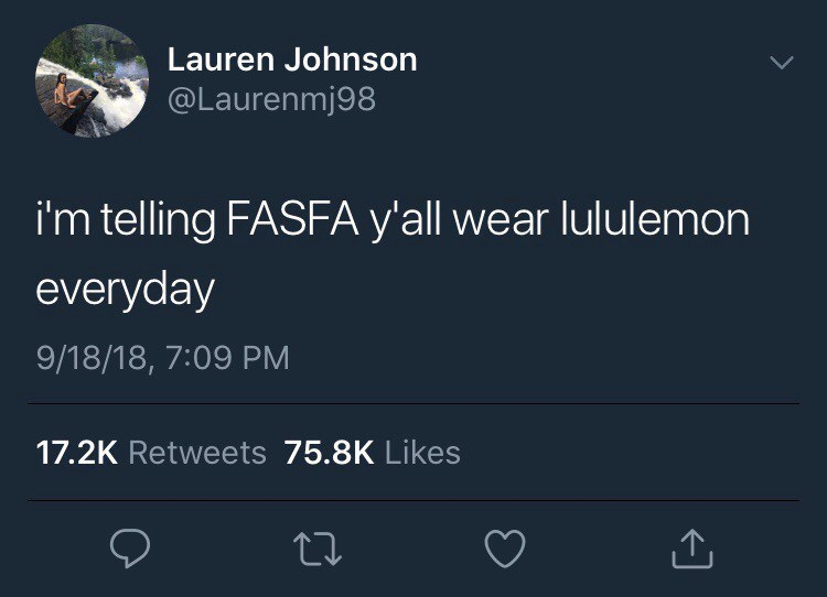Tweet about students filing for FASFA wearing lululemon
