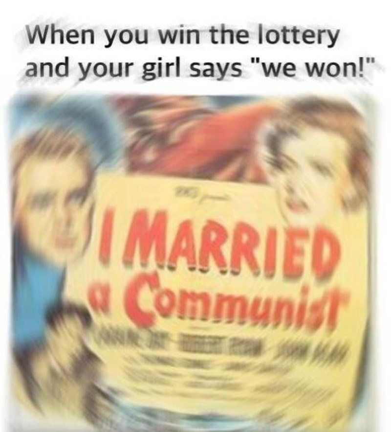 communism meme about couple winning the lottery