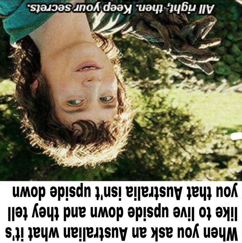 LotR meme about Australia being upside down