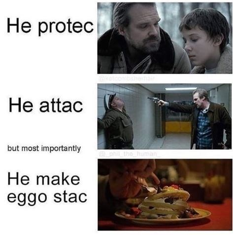 he protec he attac meme about Hopper from Stranger Things making eggo