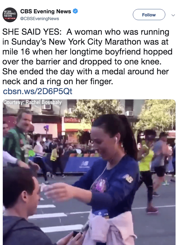 Individual sports - CBS Evening News ВСBS EVENING NEWS GLOR Follow @CBSEveningNews SHE SAID YES: A woman who was running in Sunday's New York City Marathon was at mile 16 when her longtime boyfriend hopped over the barrier and dropped to one knee. She ended the day with a medal around her neck and a ring on her finger. cbsn.ws/2D6P5Qt Gourtesy: Rachel Bossbaly