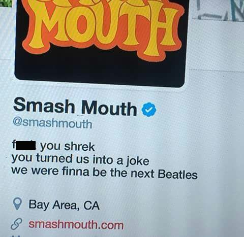 Twitter bio of band Smash Mouth saying fuck you to Shrek for them not becoming the next Beatles