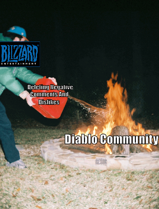 meme about Blizzard trying to delete comments about Diablo Immortal with picture of man throwing gasoline on fire