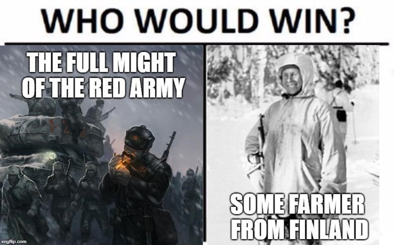 meme about Simo Hayha the Finnish sniper who killed more than five hundred Red Army soldiers