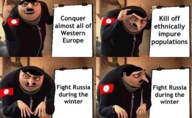 Gru's plan meme about HNazi Germany getting stuck trying to fight Russia during winter