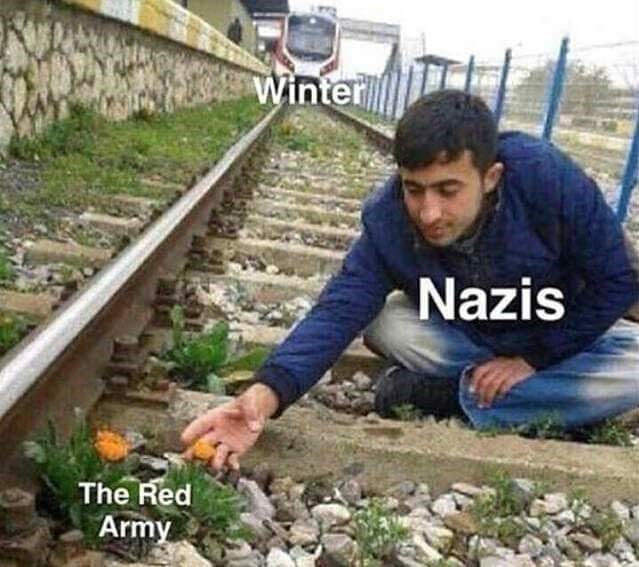 meme about winter hitting Nazi Germany like a train when it tried to fight the red army