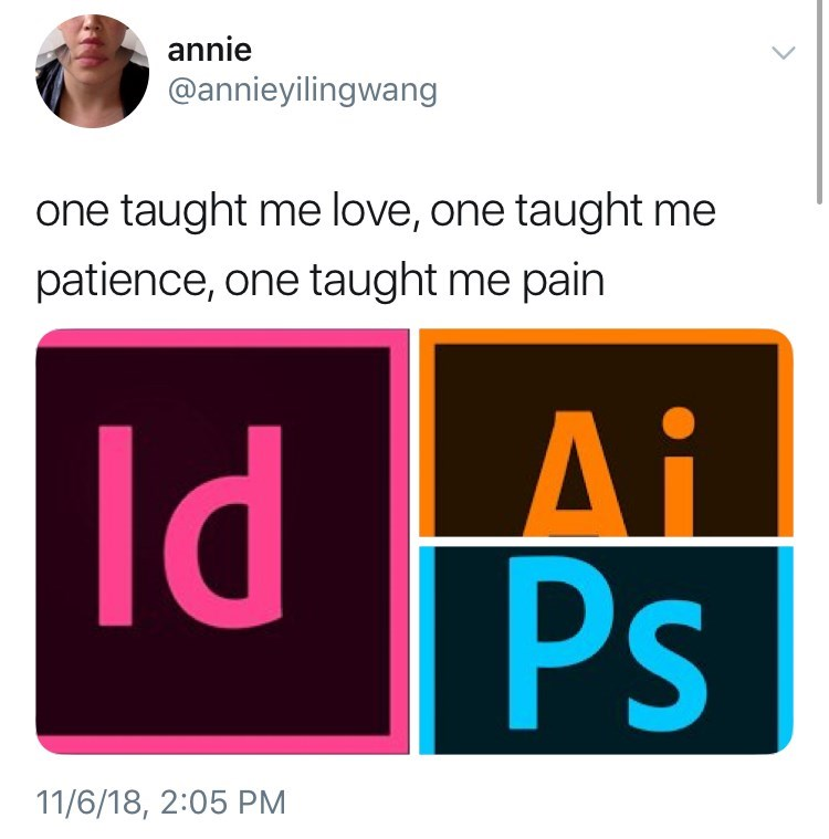 thank you, next meme about adobes programs by: @annieyilingwang