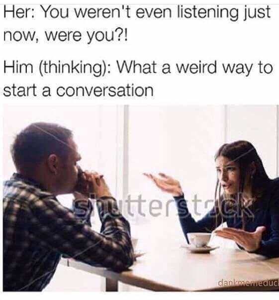 meme text about boyfriend not listening to girlfriend
