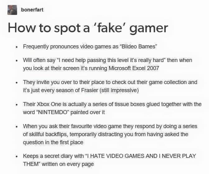 tumblt post about how to spot a FAKE gamer