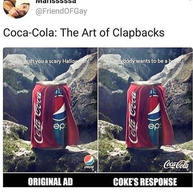 Coca Cola response to Pepsi ad using the exact same photo but with a different text