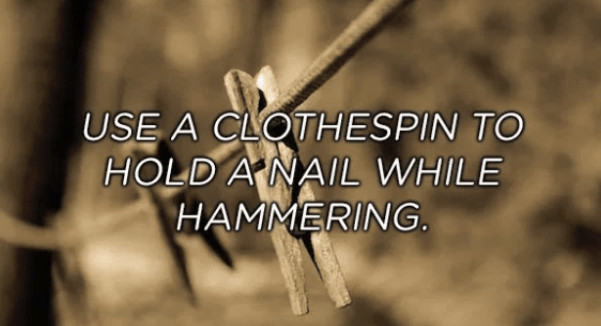 Font - USE A CLOTHESPIN TO HOLD A NAIL WHILE HAMMERING