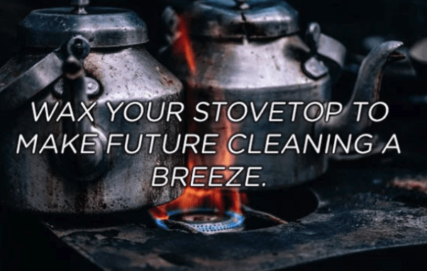 Font - WAX YOUR STOVETOP TO MAKE FUTURE CLEANINGA BREEZE.