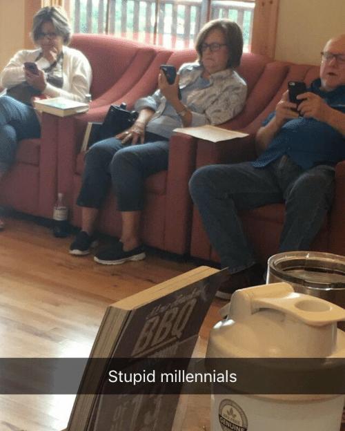 Sitting - BBQ Stupid millennials GENUINE